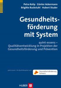 quint-essenz - Qualitätsentwicklung in Projekten der Gesundheitsförderung und Prävention